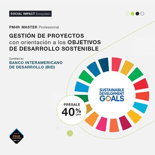 PM4R MASTER Professional | Gestión de Proyectos con orientación a Objetivos de Desarrollo Sostenible (ODS)